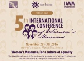 5th International Conference of Women's Museums, Mexico